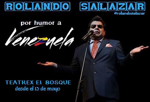 Rolando Salazar por humor a Venezuela