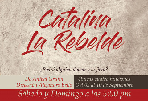 Catalina la rebelde